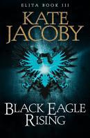Black Eagle Rising PDF