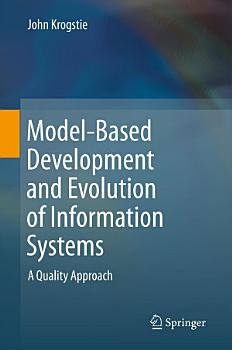 Model Based Development and Evolution of Information Systems PDF