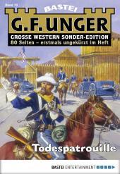 G. F. Unger Sonder-Edition - Folge 070: Todespatrouille