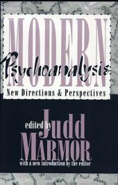 Modern Psychoanalysis: New Directions and Perspectives