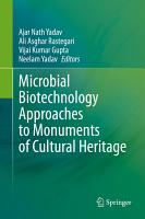Microbial Biotechnology Approaches to Monuments of Cultural Heritage PDF