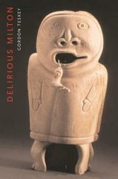 Delirious Milton