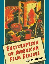 Encyclopedia of American Film Serials PDF