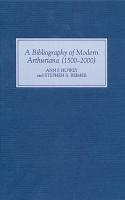 A Bibliography of Modern Arthuriana  1500 2000  PDF