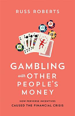 Gambling with Other People s Money