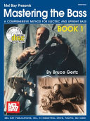 Mastering the Bass Book 1