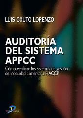 Auditoría del sistema APPCC: Cómo verificar los sistemas de gestión de inocuidad alimentaria HACCP