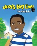 Joey's Big Day