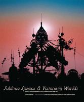 Sublime Spaces and Visionary Worlds PDF