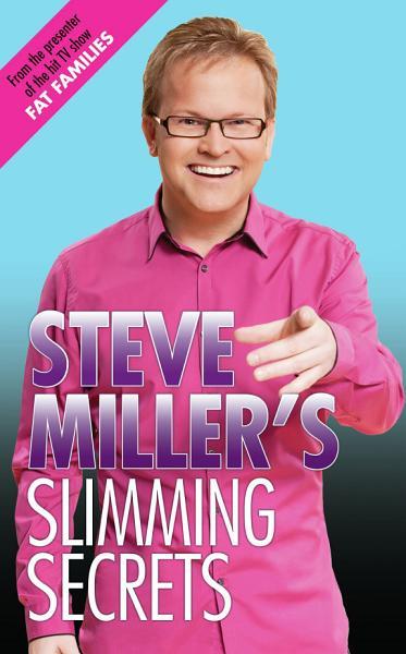 Steve Miller's Slimming Secrets Pdf Book