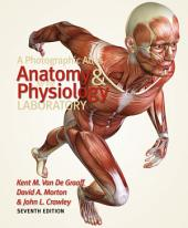 A Photographic Atlas for the Anatomy and Physiology Laboratory