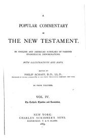 A Popular Commentary on the New Testament: By English and American Scholars of Various Evangelical Denominations, Volume 4