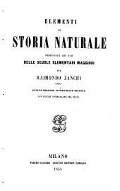 Elementi di storia naturale proposti ad uso delle scuole elementaro maggiori. 8. ed. interamente rifatta