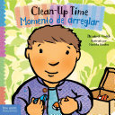 Clean-Up Time/Momento de Arreglar