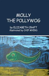 MOLLY THE POLLYWOG