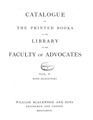 Catalogue of the Printed Books in the Library of the Faculty of Advocates  Mary Rzaczynski  1877 PDF