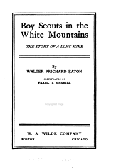 Boy Scouts in the White Mountains: The Story of a Long Hike