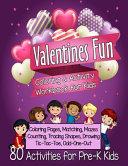 Valentines Fun Activity Book for Kids Pre-K