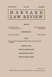 Harvard Law Review: Volume 128, Number 7 - May 2015