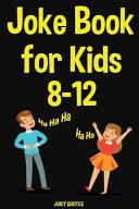Joke Book for Kids 8 12 PDF