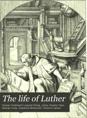The Life of Luther in Forty-eight Historical Engravings