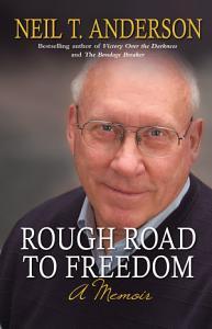 Rough Road to Freedom PDF