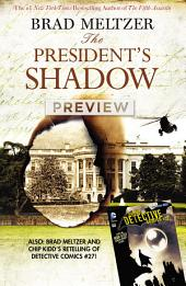 Brad Meltzer's The President's Shadow Preview Book #1