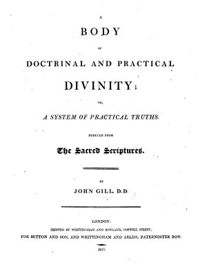 A complete body of doctrinal and practical divinity  or  a system of Evangelical truths  deduced from the Sacred Scriptures  A new edition