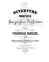 Ouverture zu Prometheus: für grosses Orchester, Op. 16