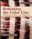 Rethinking the Color Line  Readings in Race and Ethnicity