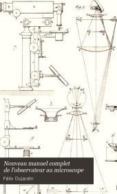 Nouveau manuel complet de l'observateur au microscope: Atlas