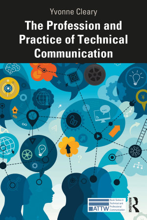 The Profession and Practice of Technical Communication PDF