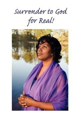 Surrender to God ... for Real!
