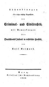 Abhandlungen über einige wichtige Gegenstände des Criminal- und Civilrechts