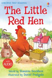 The Little Red Hen: Usborne First Reading: Level Three