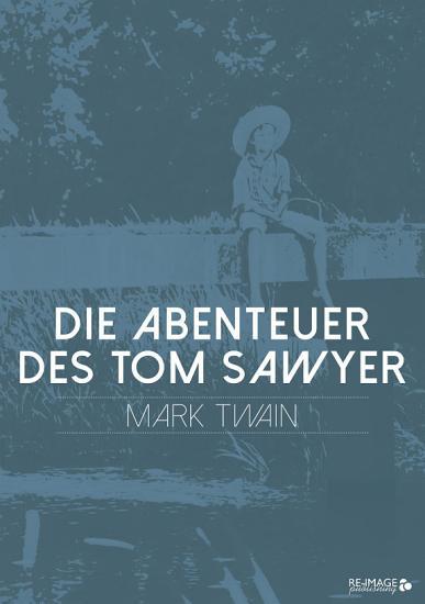 Die Abenteuer des Tom Sawyer PDF