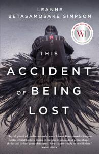 This Accident of Being Lost Book