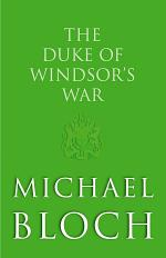 The Duke of Windsor's War