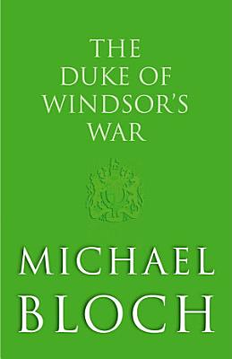 The Duke of Windsor s War PDF