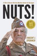 Nuts  A 101st Airborne Division Machine Gunner at Bastogne
