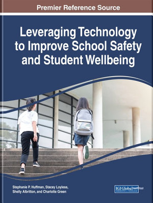 Leveraging Technology to Improve School Safety and Student Wellbeing PDF