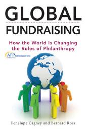 Global Fundraising: How the World is Changing the Rules of Philanthropy
