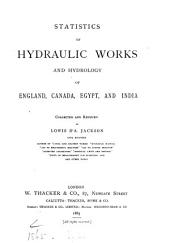 Statistics of Hydraulic Works and Hydrology of England, Canada, Egypt and India