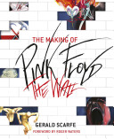 The Making of Pink Floyd - The Wall