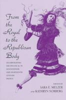 From the Royal to the Republican Body PDF