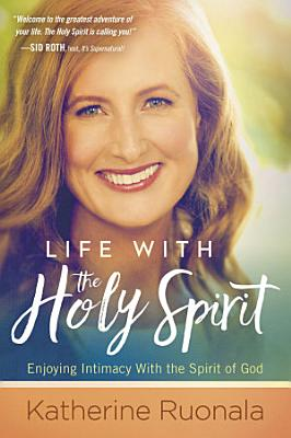 Life With the Holy Spirit