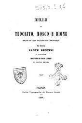 Idillii di Teocrito, Mosco e Bione recati in versi italiani con annotazioni dal sacerdote Sante Bentini di Cotignola