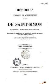 Mémoires complets et authentiques du duc de Saint-Simon, sur le siècle de Louis XIV et la Régence: Volume18