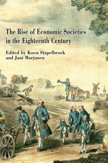 The Rise of Economic Societies in the Eighteenth Century PDF