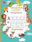 Lots And Lots Of Letter Tracing Practice Book PDF